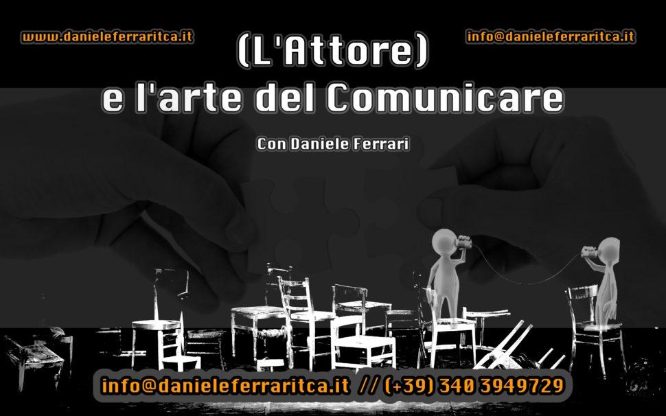 (L'Attore) e l'Arte del Comunicare