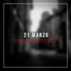 21 Marzo - Per non dimenticare le vittime innocenti di mafia.